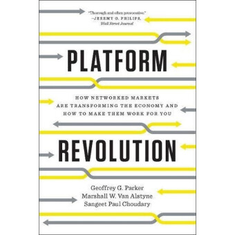 สั่งซื้อออนไลน์ PLATFORM REVOLUTION: HOW NETWORKED MARKETS ARE TRANSFORMING THE ECONOMYAND HOW TO MAKE FOR YOU รีวิว