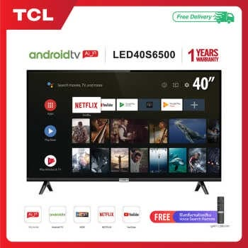 【3.3BEST DEAL】TCL TV40นิ้ว LED Wifi HD 1080P Android 8.0 Smart TV(รุ่น40S6500)Google &Netflix&Youtube LED40S6500